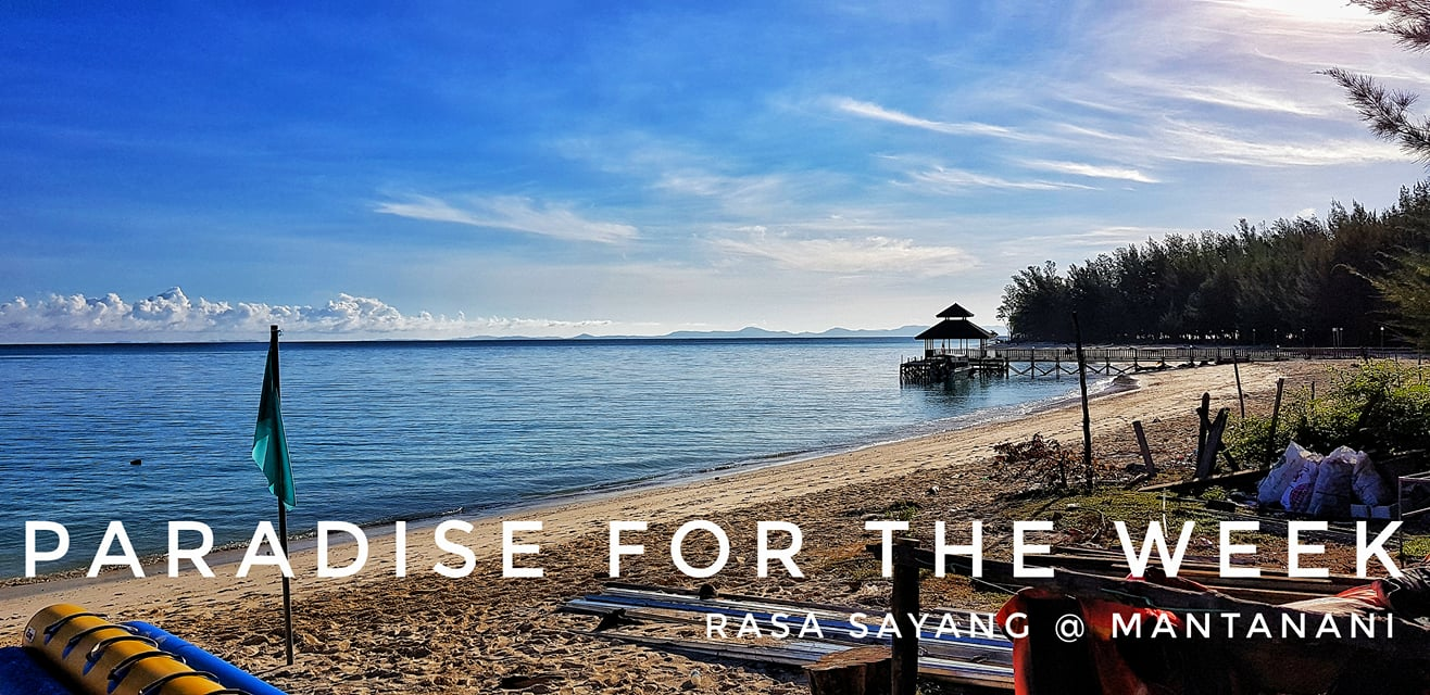 Rasa Sayang Resort @ Mantanani